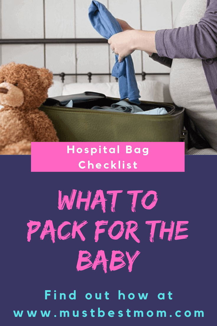 What to Pack for the Baby Hospital bag - The Ultimate Hospital Bag Checklist: When & What to Pack